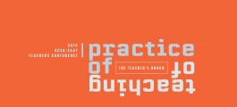 the Practice of Teaching / the Teaching of Practice: the Teacher's Hunch