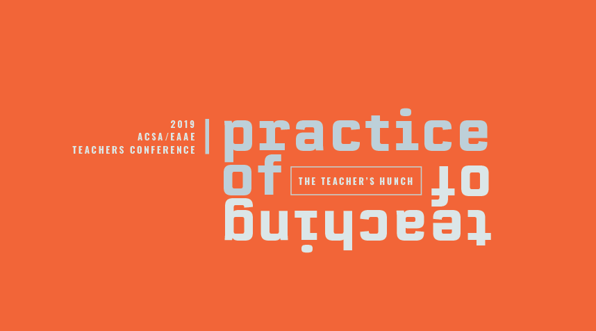 the Practice of Teaching / the Teaching of Practice: the Teacher's
